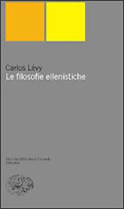 Libro Le filosofie ellenistiche Carlos Lévy