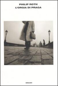 L' orgia di Praga - Philip Roth - copertina