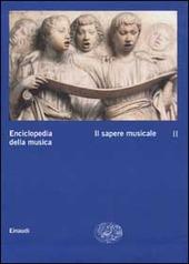 Enciclopedia della musica. Vol. 2: Il sapere musicale.