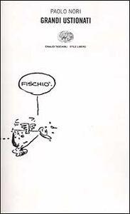 Foto Cover di Grandi ustionati, Libro di Paolo Nori, edito da Einaudi