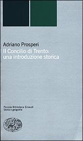 Il Concilio di Trento: una introduzione storica
