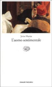 L' uomo sentimentale - Javier Marías - copertina