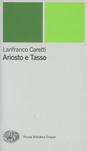 Ariosto e Tasso - Lanfranco Caretti - copertina