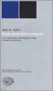 Foto Cover di Breve storia della fotografia, Libro di Jean A. Keim, edito da Einaudi