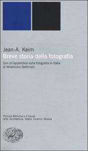 Libro Breve storia della fotografia Jean A. Keim