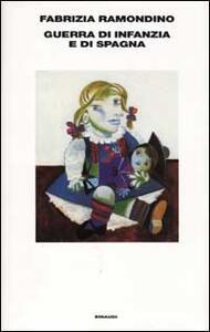 Guerra d'infanzia e di Spagna - Fabrizia Ramondino - copertina