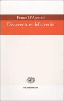 Disavventure della verità - Franca D'Agostini - copertina