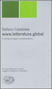 www.letteratura.global. Il romanzo dopo il postmoderno