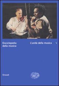 Libro Enciclopedia della musica. Vol. 5: L'unità della musica.