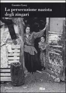 La persecuzione nazista degli zingari - Guenter Lewy - copertina