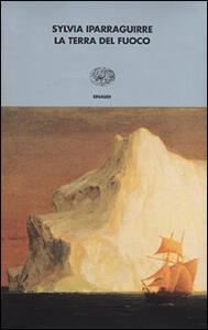 La terra del fuoco - Sylvia Iparraguirre - copertina