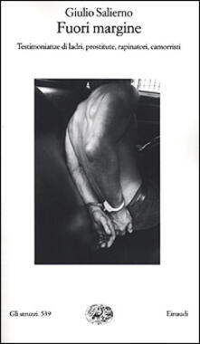 Secchiarapita.it Fuori margine. Testimonianze di ladri, prostitute, rapinatori, camorristi Image