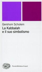 Libro La kabbalah e il suo simbolismo Gershom Scholem