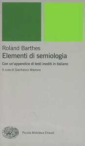 Elementi di semiologia. Con un'appendice di testi inediti in italiano - Roland Barthes - copertina