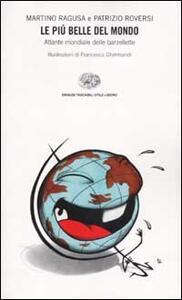 Le più belle del mondo. Atlante mondiale delle barzellette - Martino Ragusa,Patrizio Roversi - copertina