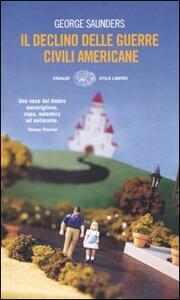 Il declino delle guerre civili americane - George Saunders - copertina