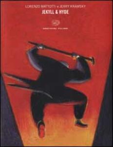 Jekyll & Hyde - Lorenzo Mattotti,Jerry Kramsky - copertina
