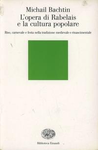 L' L' opera di Rabelais e la cultura popolare - Bachtin Michail - wuz.it