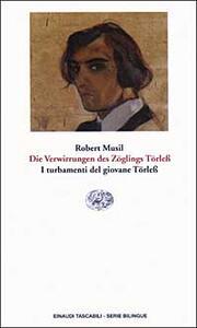 Die Verwirrungen des Zöglings Törless-I turbamenti del giovane Törless - Robert Musil - copertina