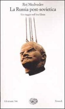 Winniearcher.com La Russia post-sovietica. Un viaggio nell'èra Eltsin Image