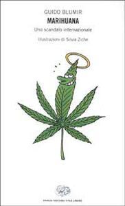 Marihuana. Uno scandalo internazionale - Guido Blumir - copertina