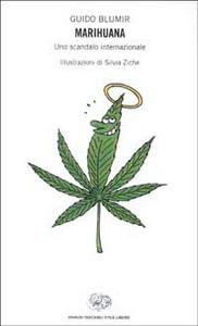 Libro Marihuana. Uno scandalo internazionale Guido Blumir