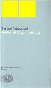 Modelli di filosofia politica - Stefano Petrucciani - copertina