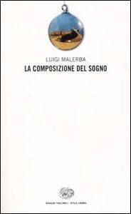 La composizione del sogno - Luigi Malerba - copertina