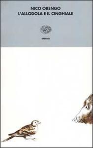 L' allodola e il cinghiale - Nico Orengo - copertina