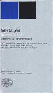 Universi sonori. Introduzione all'etnomusicologia - Tullia Magrini - copertina