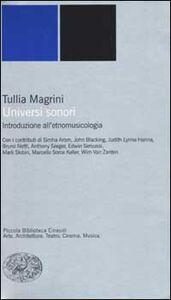 Libro Universi sonori. Introduzione all'etnomusicologia Tullia Magrini