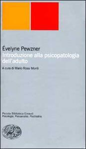 Introduzione alla psicopatologia dell'adulto - Evelyne Pewzner - copertina