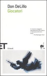 Giocatori - Don DeLillo - copertina