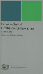 Libro L' Italia contemporanea (1918-1948) Federico Chabod
