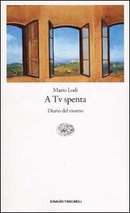 A Tv spenta. Diario del ritorno - Mario Lodi - copertina