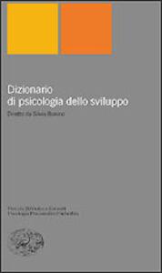 Libro Dizionario di psicologia dello sviluppo