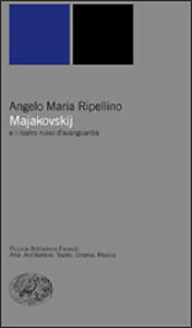 Libro Majakovskij e il teatro russo d'avanguardia Angelo M. Ripellino