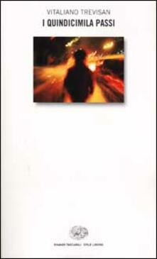 I quindicimila passi - Vitaliano Trevisan - copertina