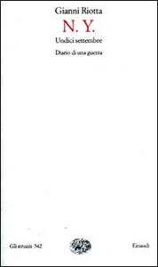 Libro N.Y. undici settembre. Diario di una guerra Gianni Riotta