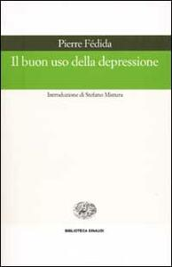 Il buon uso della depressione - Pierre Fédida - copertina