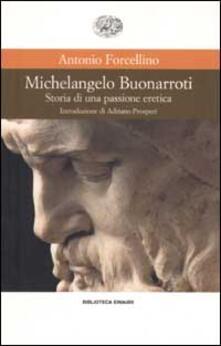 Writersfactory.it Michelangelo Buonarroti. Storia di una passione eretica Image