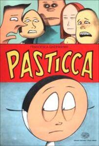 Foto Cover di Pasticca, Libro di Francesca Ghermandi, edito da Einaudi
