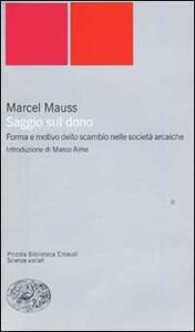 Saggio sul dono. Forma e motivo dello scambio nelle società arcaiche - Marcel Mauss - copertina