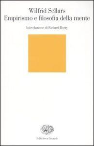 Foto Cover di Empirismo e filosofia della mente, Libro di Wilfrid Sellars, edito da Einaudi