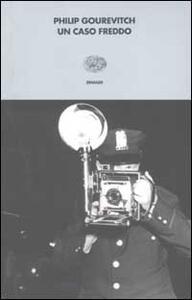 Un caso freddo - Philip Gourevitch - copertina