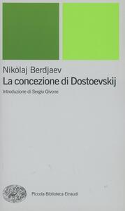 La concezione di Dostoevskij - Nikolaj Berdjaev - copertina
