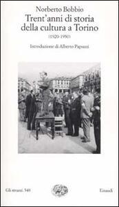 Trent'anni di storia della cultura a Torino (1920-1950) - Norberto Bobbio - copertina