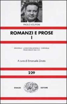 Parcoarenas.it Romanzi e prose. Vol. 1: MemorialeLa macchina mondialeCorporaleProse minori 1956-1975. Image