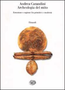Daddyswing.es Archeologia del mito. Emozione e ragione fra primitivi e moderni Image