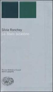 Libro Lo Stato bizantino Silvia Ronchey